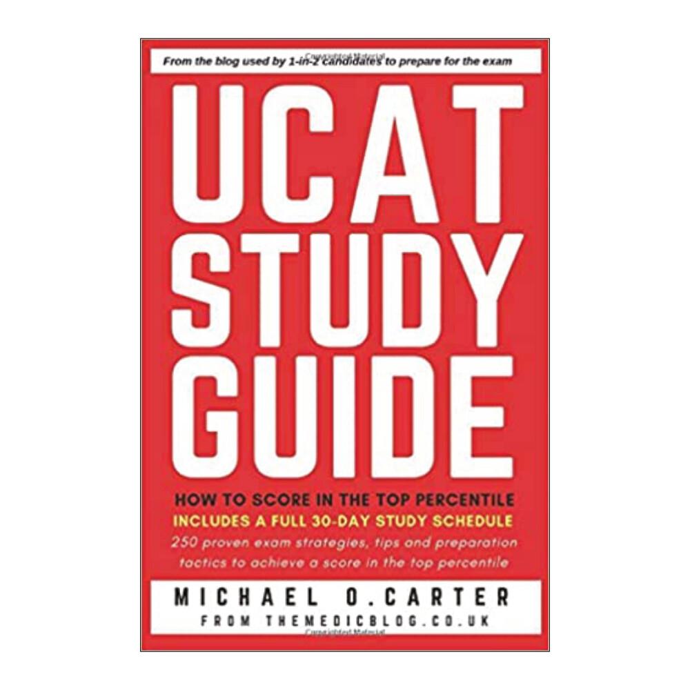 UCAT Study Guide: How to score in the top percentile (ebook)