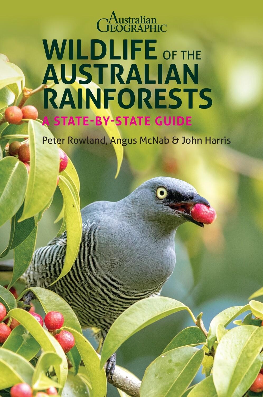 Wildlife of the Australian Rainforests