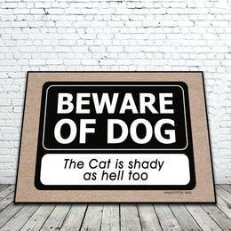 Beware of Dog Cat is Shady as Hell