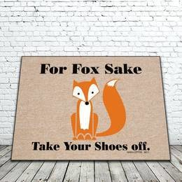 For Fox Sake Take Your Shoes Off