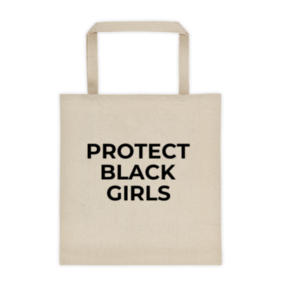 Protect Black Girls (Tote bag)