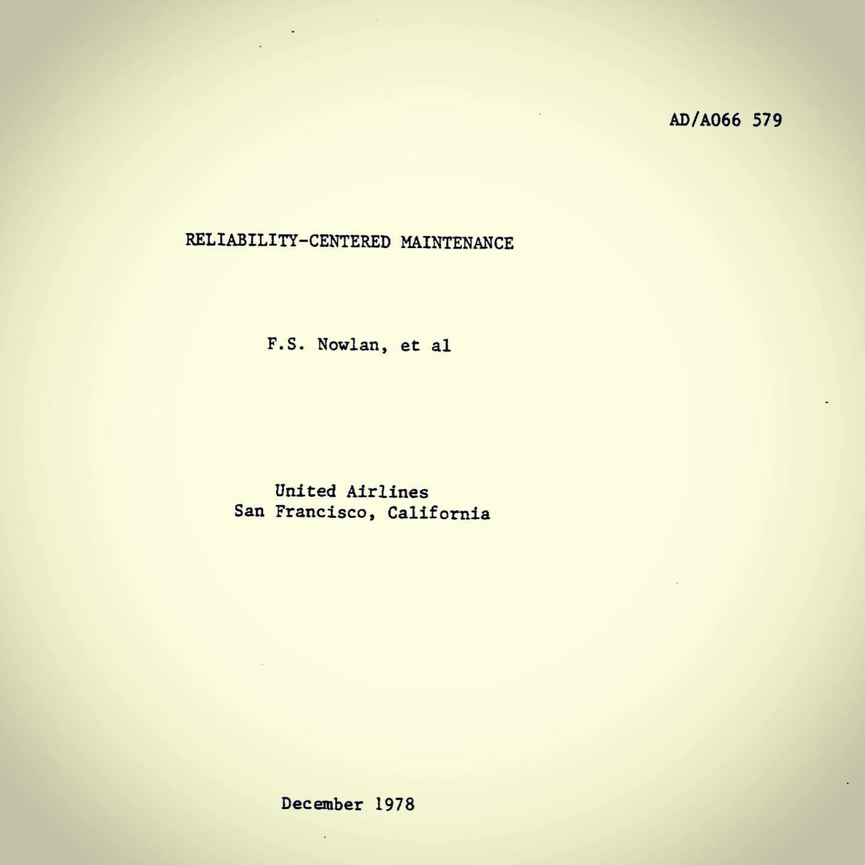 """Доклад С.Нолана и Г. Хипа """"Техническое обслуживание, ориентированное на надежность"""""""