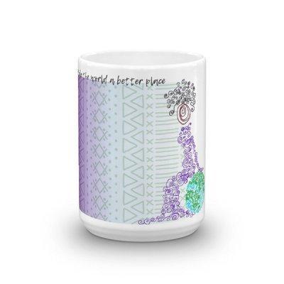 Make the World a Better Place - Mug