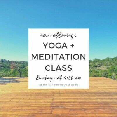 Sunday 9AM Yoga + Meditation Class