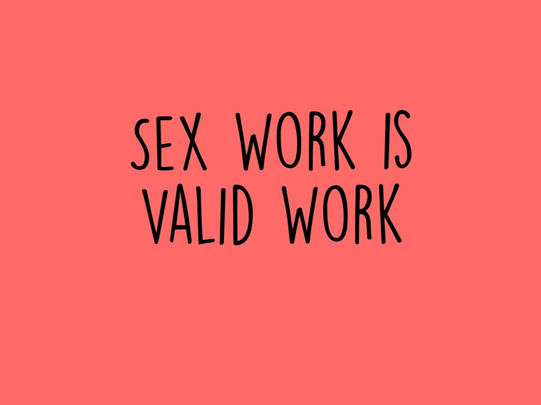 Sex Work is Valid Work Tee
