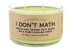 I Don't Math Candle