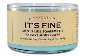 It's Fine Candle