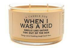 When I Was A Kid Candle