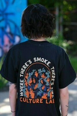 Where There's Smoke There's Fire Tee