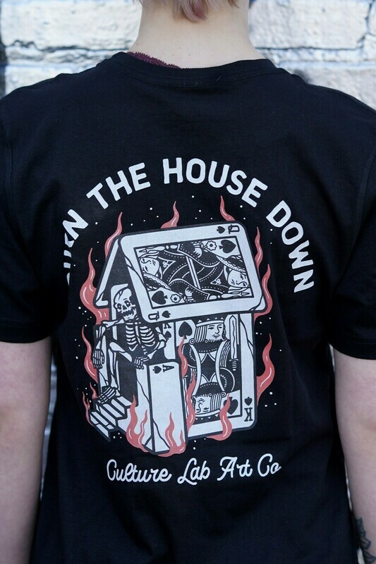 Burn the House Down Tee