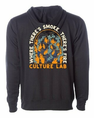 Where There's Smoke There's Fire Hoodie