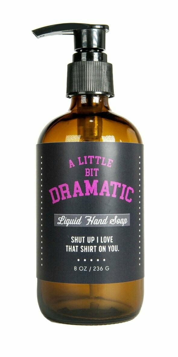 Dramatic Liquid Soap