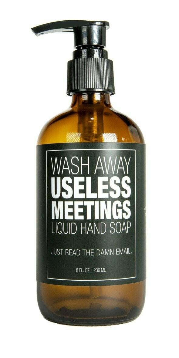 Useless Meetings Liquid Soap
