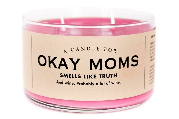 Okay Moms Candle