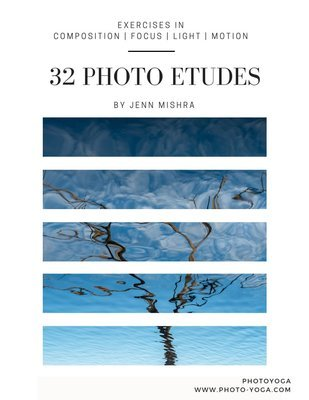 ebook 32 Photo Etudes: Exercises in Composition, Focus, Light, Motion