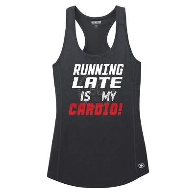Run Paradise - Running Late Is My Cardio Womens Tank (LOE322)