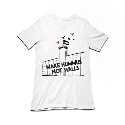 Make Hummus Not Walls Tee