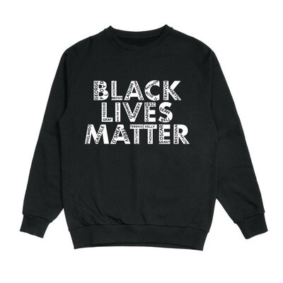 Black Lives Matter Black Crewneck