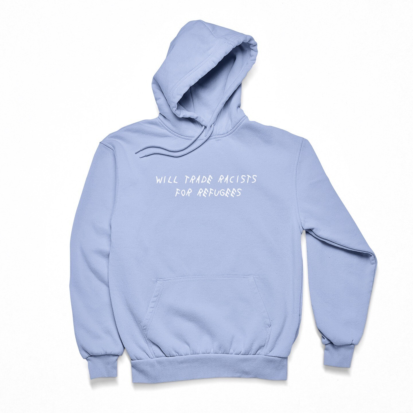 Trade Racists For Refugees Hoodie