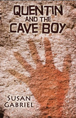 Quentin and the Cave boy - paperback, autographed by author