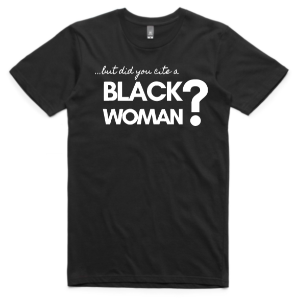 .....but did you cite a Black Woman?