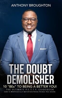 The Doubt Demolisher
