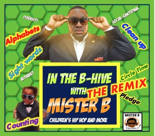 CD 3: In the B-Hive with MISTER B (The Remix)