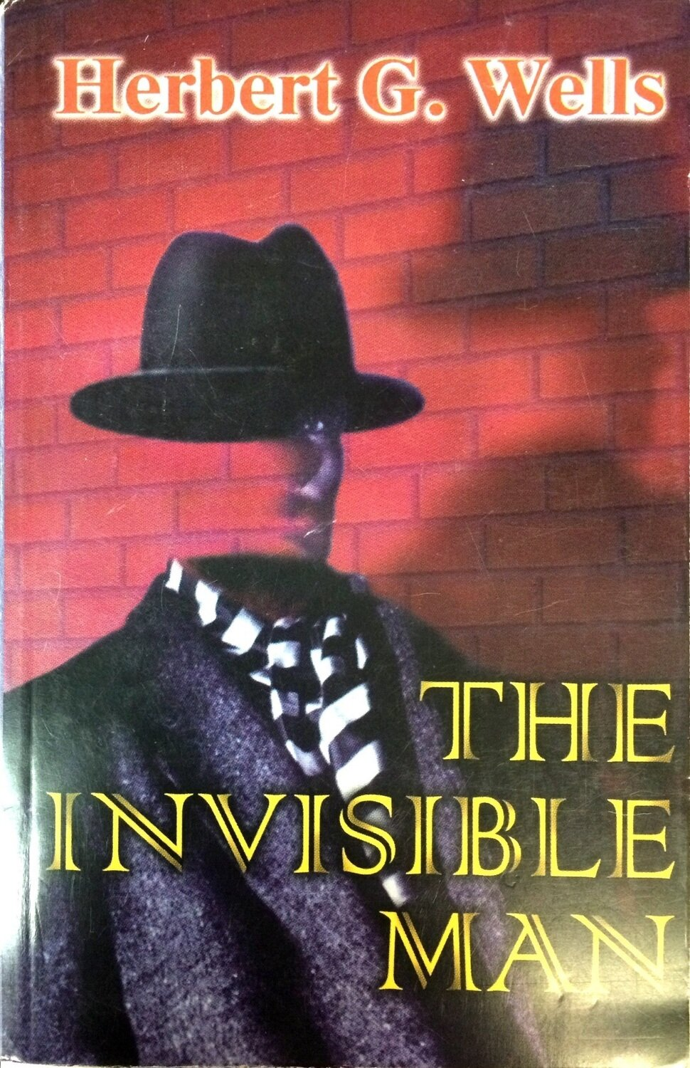 The invisible man; Herbert Wells