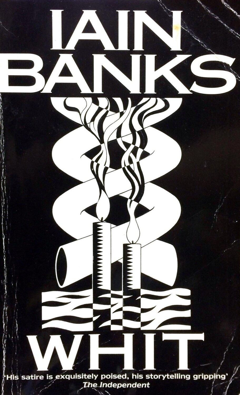 Whit; Iain Banks