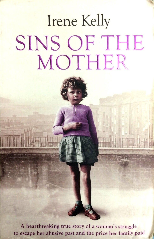 Sins of the Mother ; Matt Kelly, Irene Kelly, Jennifer Kelly