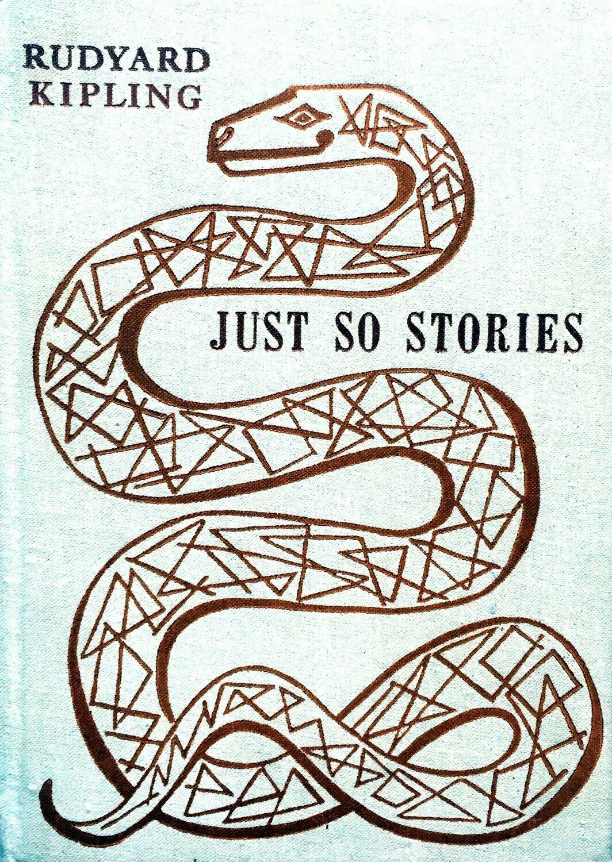 Just so stories; Rudyard Kipling