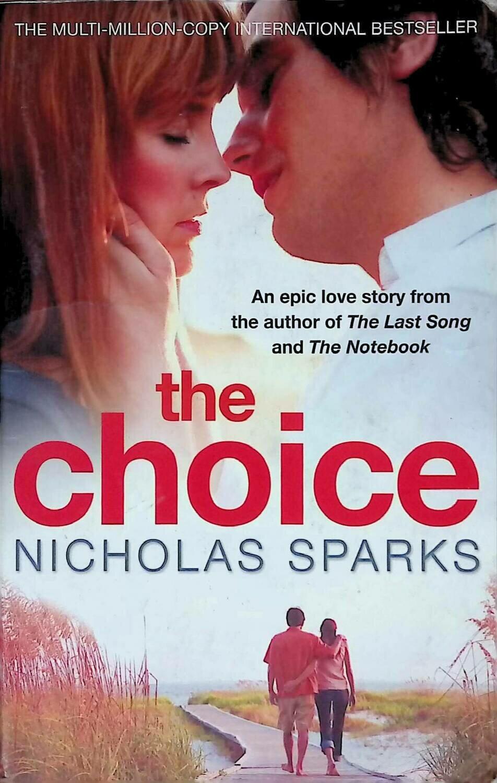 The Choice; Nicholas Sparks