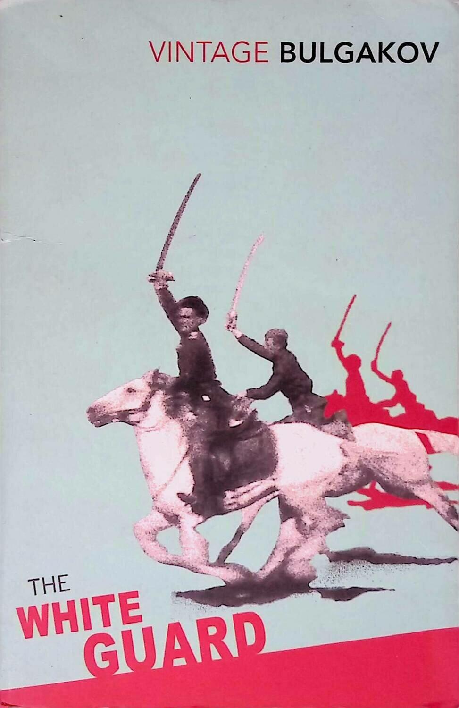 The White Guard; Михаил Булгаков