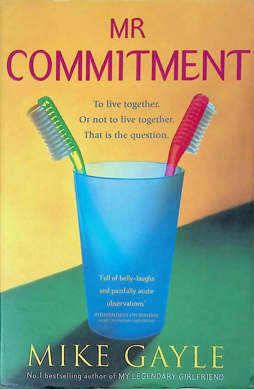 Mr Commitment; Майк Гейл
