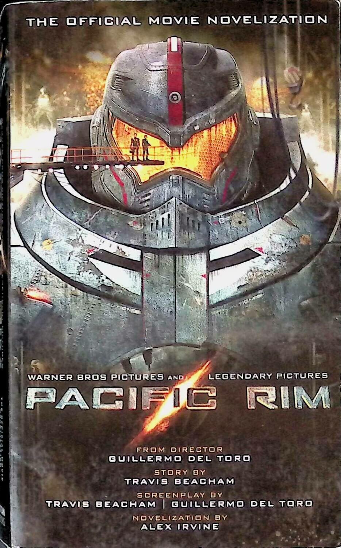 Pacific Rim: The Official Movie Novelization; Alex Irvine