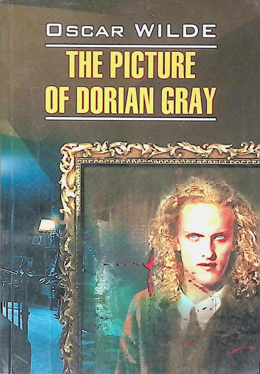 The Picture of Dorian Gray; Oscar Wilde