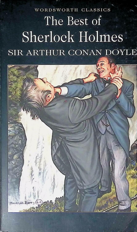 The best of Sherlock Holmes; Sir Arthur Conan Doyle