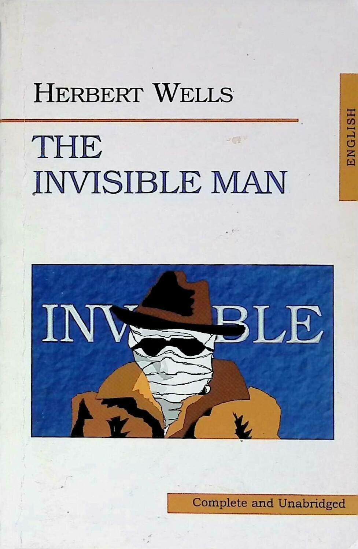The Invisible Man; Herbert Wells