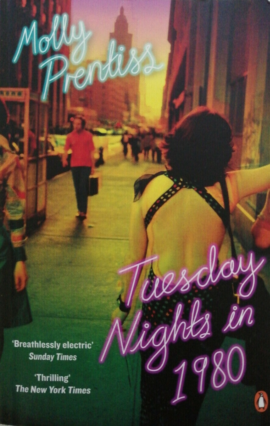 Tuesday Nights in 1980; Molly Prentiss