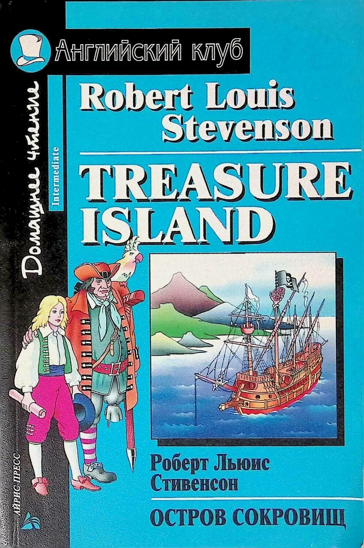 Treasure Island / Остров сокровищ; Роберт Льюис Стивенсон