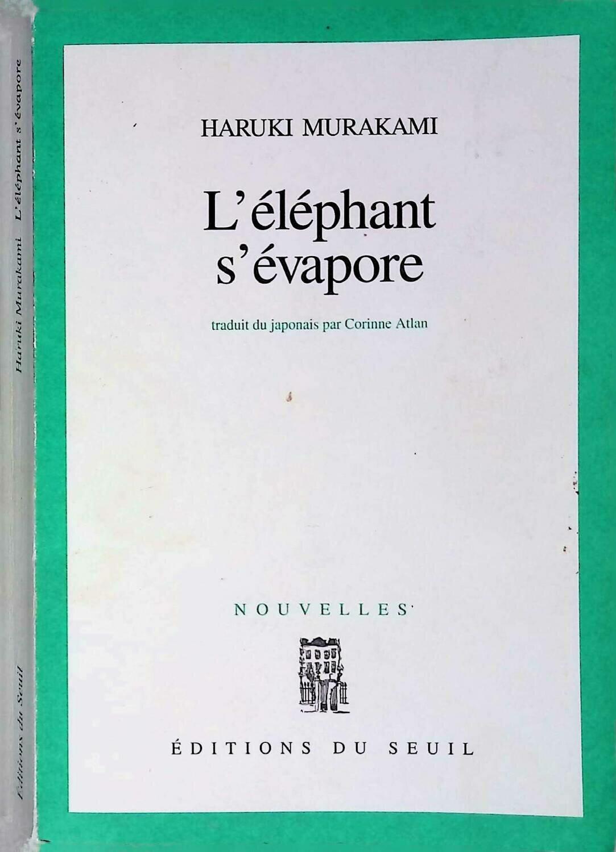 L'elephant s'evapore; Murakami H.