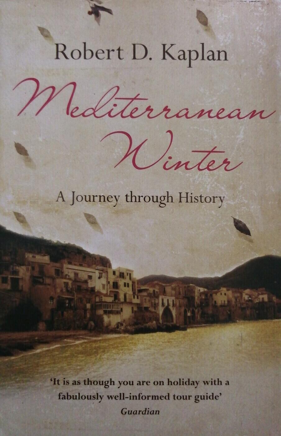 Mediterranean winter; Роберт Дэвид Каплан