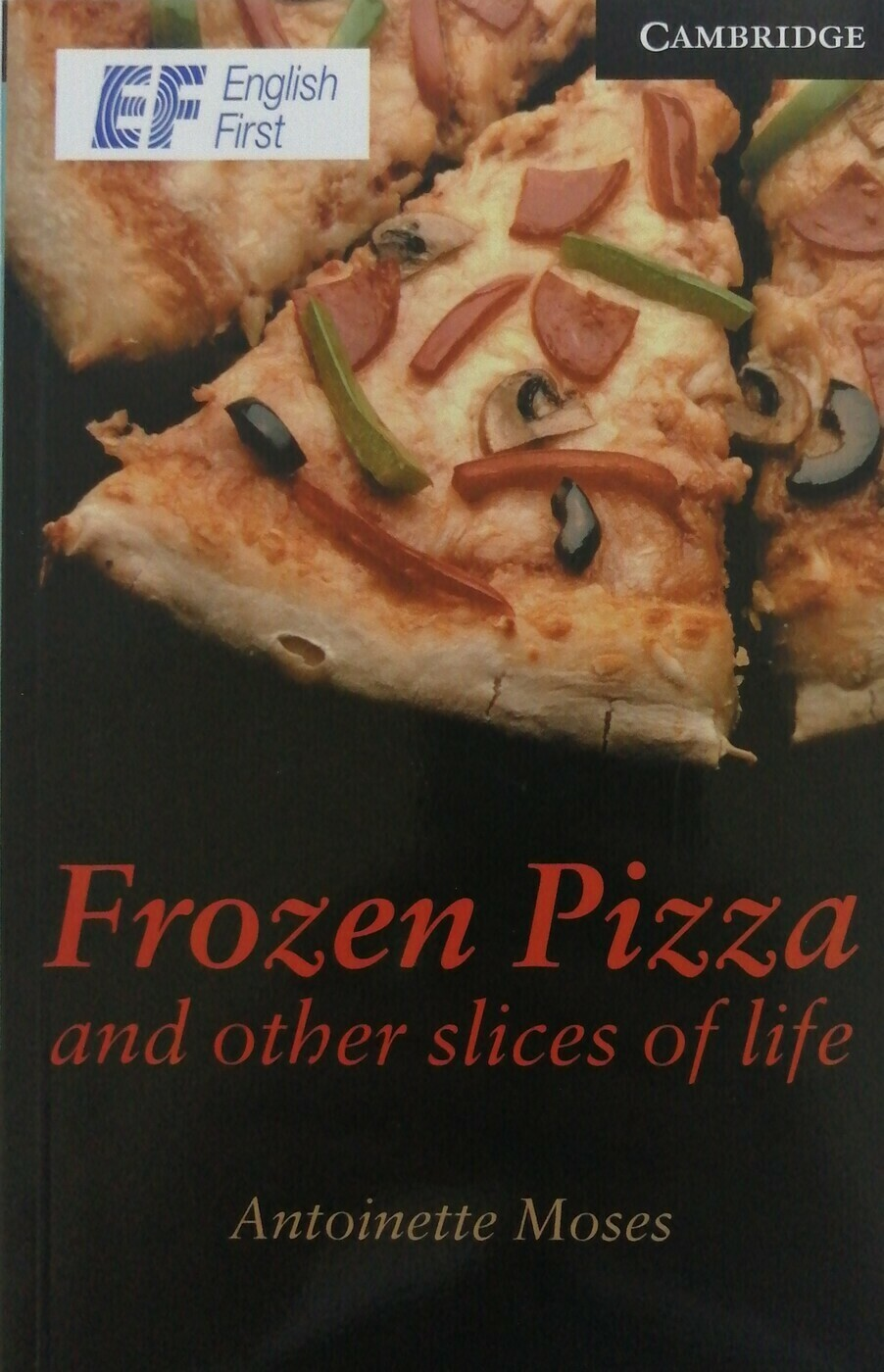 Frozen Pizza and Other Slices of Life; Antoinette Moses