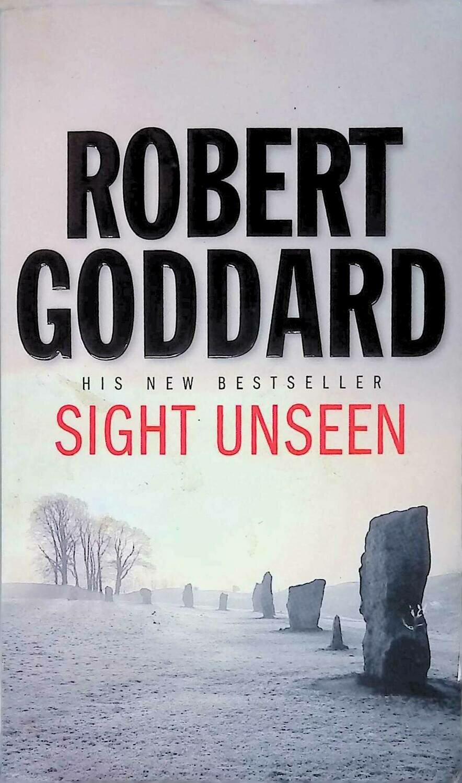 Sight Unseen; Robert Goddard