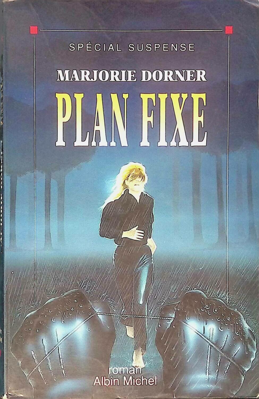 Plan Fixe; Dorner Marjorie