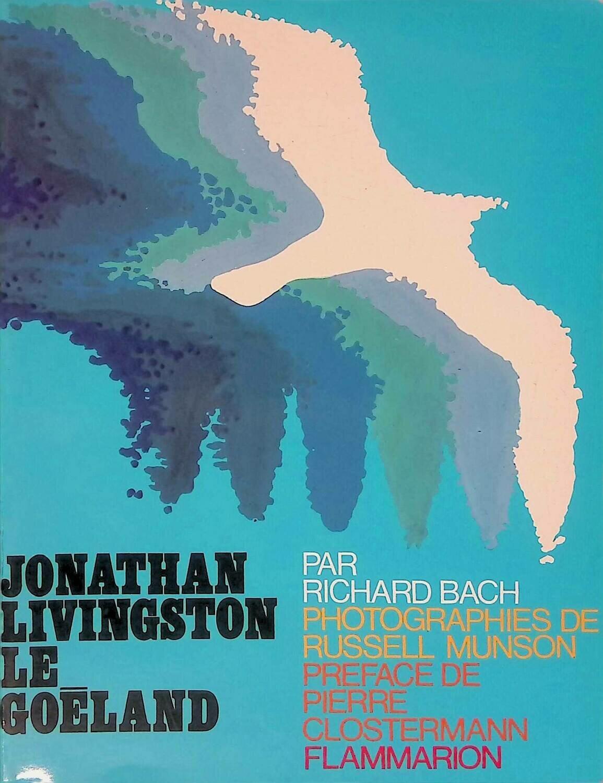 Jonathan Livingston le goeland; Richard Bach