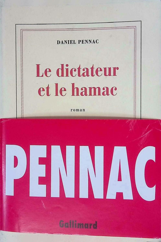 Le dictateur et le hamac; Daniel Pennac