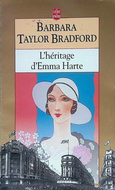 L'heritage D'emma Harte; Barbara Taylor Bradford