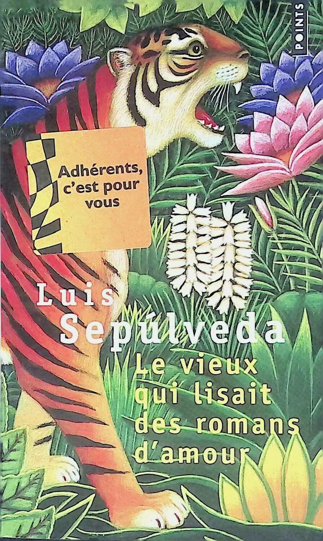Le Vieux Qui Lisait des Romans D'amour; Luis Sepulveda