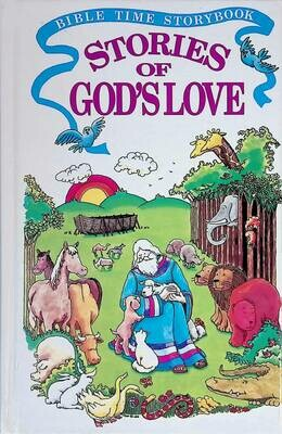 Bible time storybook: Stories of God's love; Pat Palmer